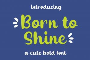 Born to Shine Cute Kids Font
