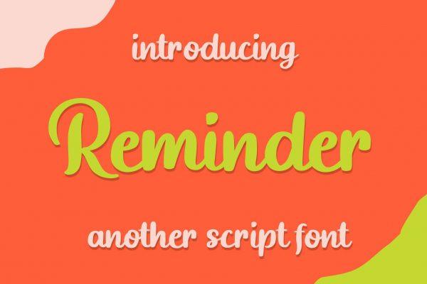 Reminder Script Font