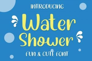 Water shower Cute and Fun Font